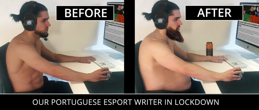 Our Portuguese esports writer before and after the lockdown - All-in Global meme