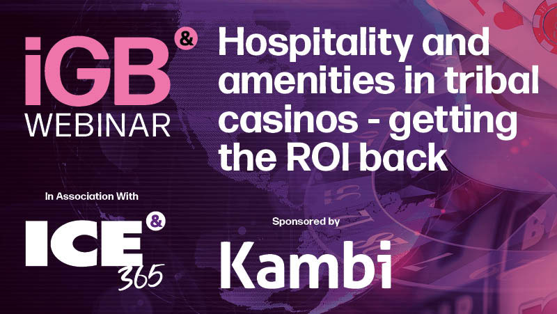 IGB webinar - Hospitality and amenities in tribal casinos - getiing the ROI back