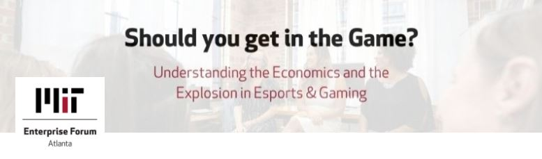 Should you get in the Game_ Understanding the Economics and the Explosion in Esports & Gaming.