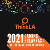 Think LA-Gaming Breakfast