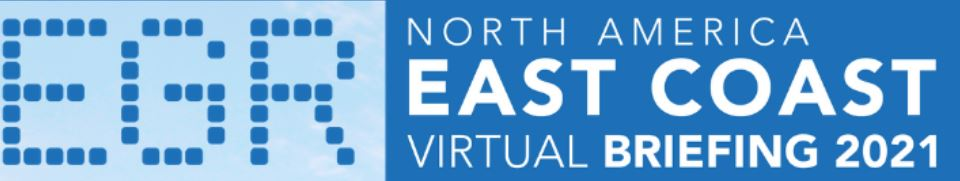 EGR North America East Coast Virtual Briefing 2021