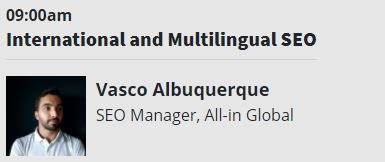 Vasco Albuquerque SEo manager at All-in Global will be presenting at AffiliateCon_International and Multilingual SEO