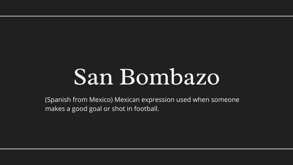 San Bombazo